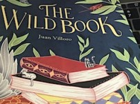 Juan Villoro's The Wild Book, a glorious read