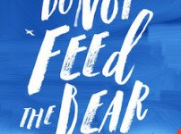 Rachel Elliott's beautiful Do Not Feed the Bear